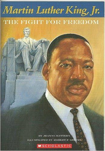 Lire des livres en ligne à télécharger Martin Luther King, Jr., The Fight for Freedom PDF
