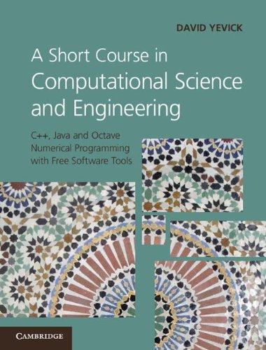A Short Course in Computational Science and Engineering by David Yevick, Publisher : Cambridge University Press