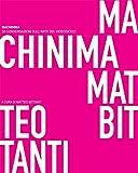 MACHINIMA (Italian Edition)