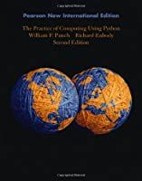 The Practice of Computing Using Python, 2nd International Edition Front Cover
