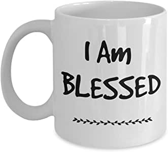 Faith Coffee Cup I Am Blessed Coffee Mug