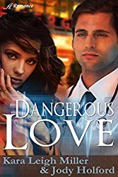 Dangerous Love (Mending Hearts Series Book 1)