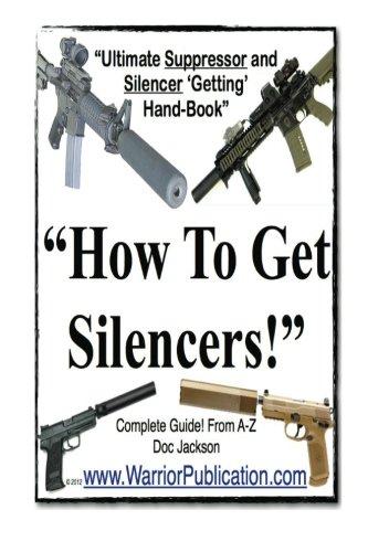 How Do I Get a Silencer | Silencer | Suppressor | Gun