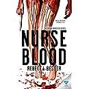 Nurse Blood (Organ Harvester Series Book 1)