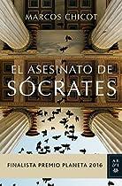 EL ASESINATO DE SÓCRATES: FINALISTA PREMIO PLANETA 2016 (VOLUMEN INDEPENDIENTE) (SPANISH EDITION)