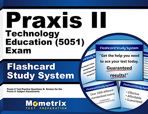 Praxis II Technology Education (5051) Exam Flashcard Study System: Praxis II Test Practice Questions & Review for the Praxis II: Subject Assessments (Cards)