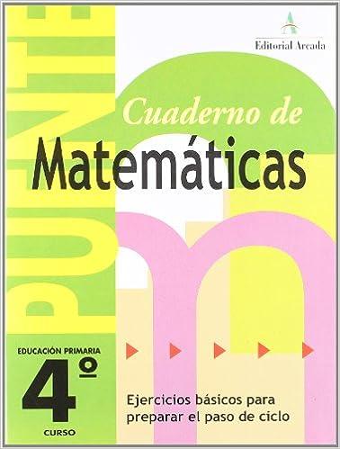 Puente 4º Curso Primaria. Ejercicios Básicos Para Preparar El Paso De Ciclo - 9788478874118: Amazon.es: Vv.Aa.: Libros