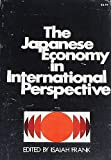 The Japanese Economy in International Perspective 9780801816307