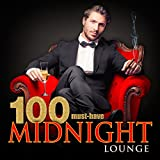 100 Must-Have Midnight Lounge