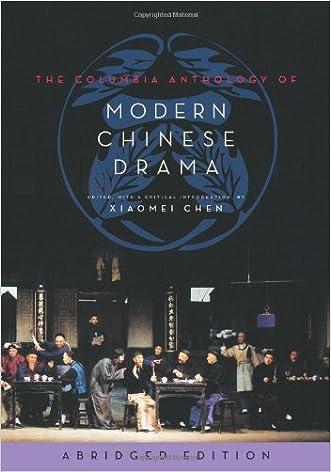 The Columbia Anthology of Modern Chinese Drama (Weatherhead Books on