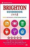 Brighton Guidebook 2018: Shops, Restaurants, Entertainment and Nightlife in Brighton, England (City Guidebook 2018)