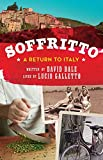 img - for Soffritto: A Return to Italy book / textbook / text book