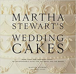 Martha Stewarts Wedding Cakes More Than 100 Inspiring An Indispensable Guide For The Bride And Baker Amazonde Stewart Wendy Kromer