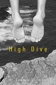 High Dive by [Stein, Tammar]