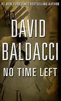No Time Left (Kindle Single) by [Baldacci, David]