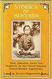 Stories of Mukunda, Swami Kriyananda, 0916124096