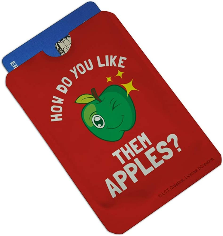 How Do You Like Them Apples Funny Humor Credit Card RFID Blocker Holder Protector Wallet Purse Sleeves Set of 4