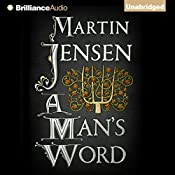 A Man's Word: The King's Hound Series | Martin Jensen, Tara Chace - translator