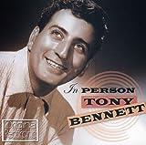 Tony Bennett In Person