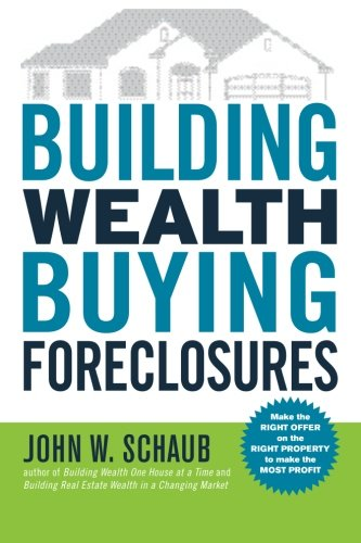 (Building Wealth Buying Foreclosures)