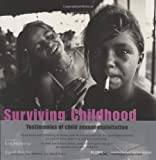 img - for Surviving Childhood: Testimonies of Child Sexual Exploitation by Kim Manresa (2002-04-06) book / textbook / text book