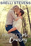 Protect Me, Cowboy (The Marshall Ranch Book 1)