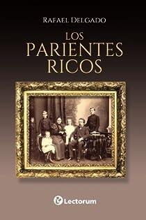 Los parientes ricos par Rafael