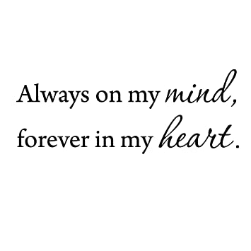 Amazoncom Always On My Mind Forever In My Heart Love Wall Decals