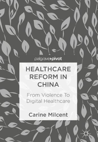 Healthcare Reform In China  From Violence To Digital Healthcare