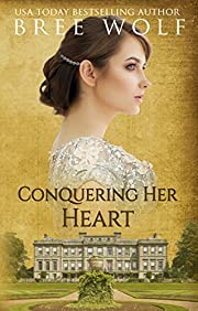 Conquering her Heart: A Regency Romance (A Forbidden Love Novella Series Book 8)