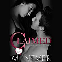 Claimed Audiobook by M. Never Narrated by Sam Crowley, Muffy Newtown