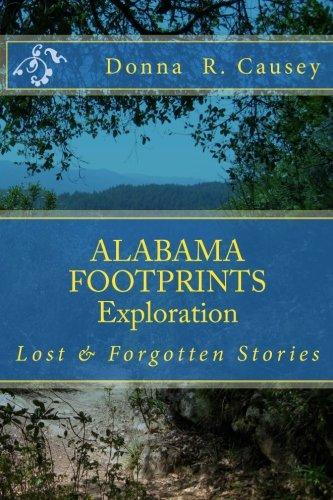 Download ALABAMA FOOTPRINTS Exploration: Lost & Forgotten Stories (Volume 1) ebook