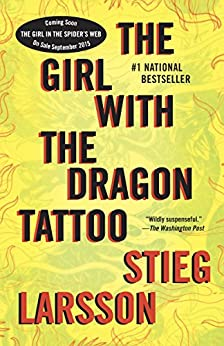 The Girl with the Dragon Tattoo (Millennium Series Book 1) by [Larsson, Stieg]