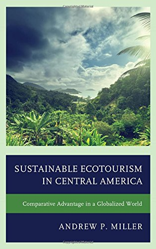 Sustainable Ecotourism in Central America: Comparative Advantage in a Globalized World