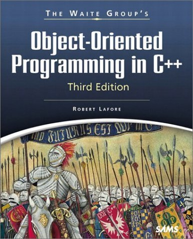 The Waite Group's Object-Oriented Programming in C++ by Robert Lafore (1998-12-02)