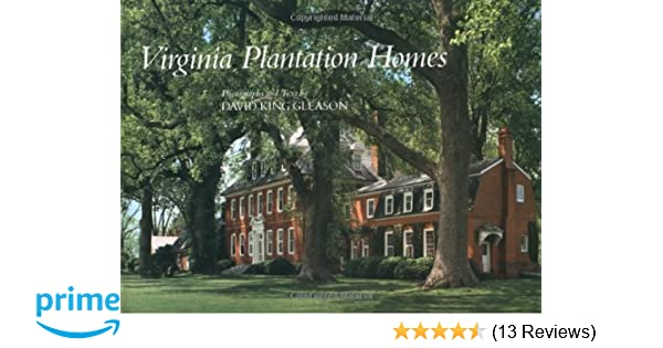 Virginia Plantation Homes David King Gleason  Amazon Com Books