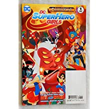 DC Superhero Girls #1 Special Edition Comic Book Halloween Comicfest 2016 - DC Comics 2016 - Super Hero - UNCIRCULATED FIRST Printiing - Graded 9.8 By ME the Seller