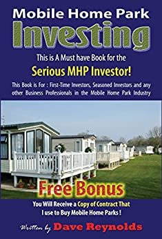 Mobile Home Park Investing By Reynolds Dave Rolfe Frank