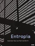 Entropia, Kadambari Baxi and Reinhold Martin, 1901033325