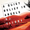 A Quiet Belief in Angels Audiobook by R. J. Ellory Narrated by Mark Bramhall