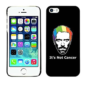 LECELL -- Funda protectora / Cubierta / Piel For Apple iPhone 5 / 5S -- Its Not Cancer House --