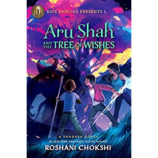 Aru Shah and the Tree of Wishes (A Pandava Novel Book 3) (Pandava Series (3))