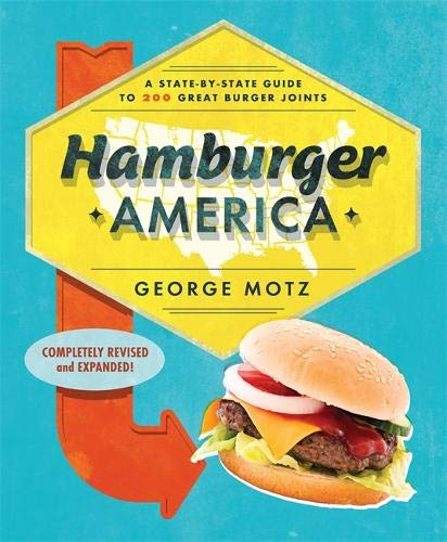 Hamburger America: A State-By-State Guide to 200