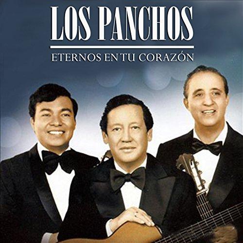 ... Los Panchos - Eternos en Tu Co.