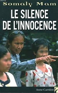 Le silence de l'innocence, Mam, Somaly