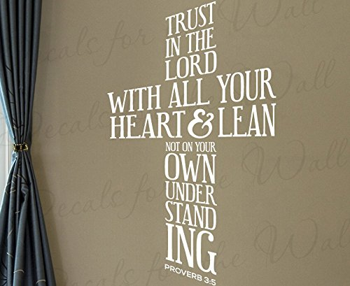 Trust In The Lord With All Your Heart And Lean Not On Your Own Understanding - Proverbs 3:5 Prayer Confidence Inspirational God Bible Jesus Christian Religious - Decorative Vinyl Wall Decal Lettering Art Decor Quote Design Sticker Saying Decoration ()