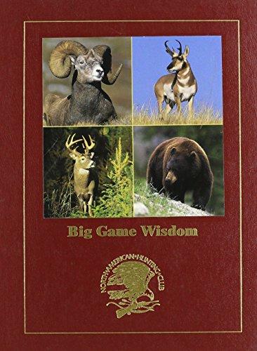 Big Game Wisdom - Hunting Wisdom Library