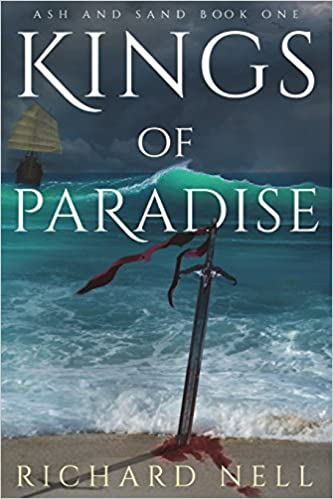 Amazon Fr Kings Of Paradise Richard Nell Livres