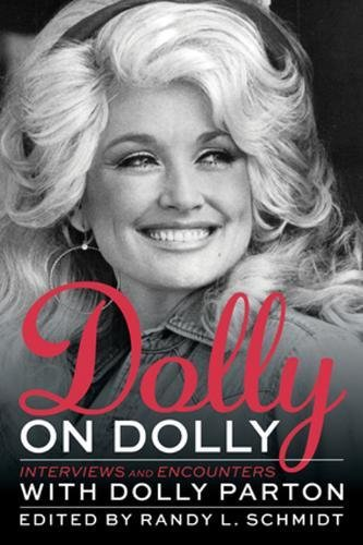 Read Online Dolly on Dolly: Interviews and Encounters with Dolly Parton (Musicians in Their Own Words) pdf