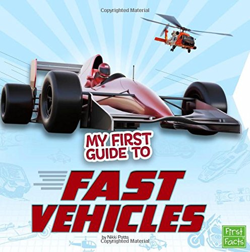My First Guide to Fast Vehicles (My First Guides) pdf